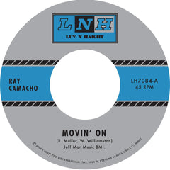 Ray Camacho - Movin On 7-Inch