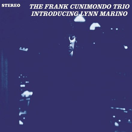 Frank Cunimondo Trio - Introducing Lynn Marino LP