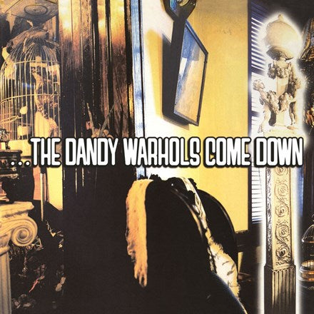 The Dandy Warhols - The Dandy Warhols Come Down 2LP