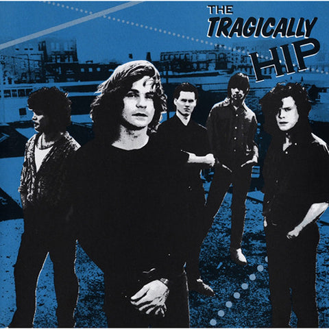 The Tragically Hip - The Tragically Hip LP (180g)