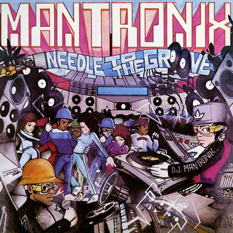 Mantronix - Needle To The Groove 7-Inch