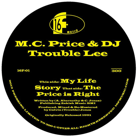 M.C. Price & DJ Trouble Lee My Life Story/The Pride Is Right 7-Inch