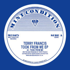 Terry Francis - Took From Me EP