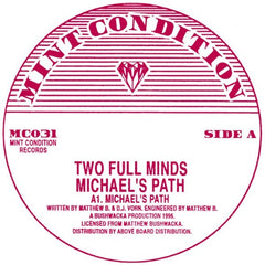 Two Full Minds - Michael's Path EP