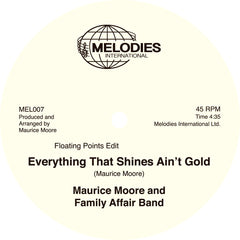 Maurice Moore - Everything That Shines Ain't Gold 12-Inch