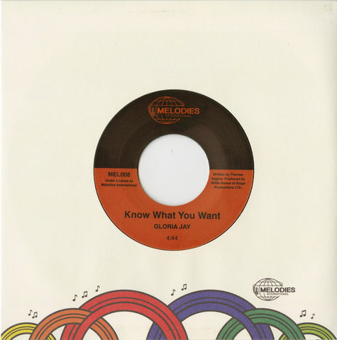Gloria Jay - Know What You Want 7-Inch
