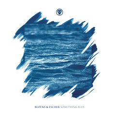 Blocks & Escher - Something Blue 2LP