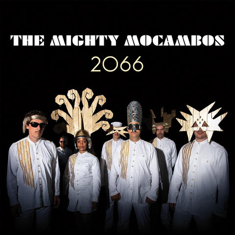 MIghty Mocambos - 2066 LP