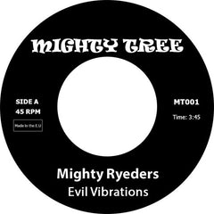 Mighty Ryeders - Evil Vibrations 7-Inch