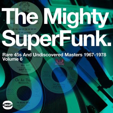 Mighty Superfunk Volume 6: Rare 45s And  Undiscovered Masters 1967-1978 2LP