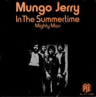 Mungo Jerry - In The Summertime 7-Inch