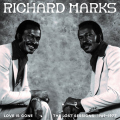 Richard Marks - Love is Gone The Lost Sessions 2LP