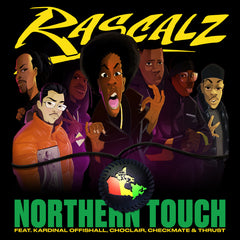Rascalz - Northern Touch / Northern Touch (Instrumental) 7-Inch