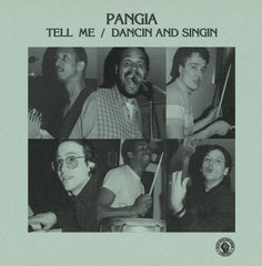 Pangia - Tell Me 7-Inch