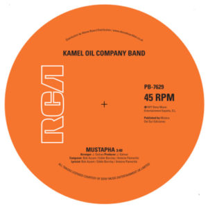 Kamel Oil Company Band - Mustapha 7-Inch