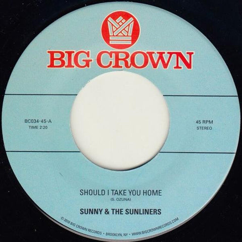 Sunny & The Sunliners - Should I Take You Home 7-Inch