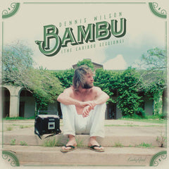 Dennis Wilson - Bambu (The Caribou Sessions) 2LP
