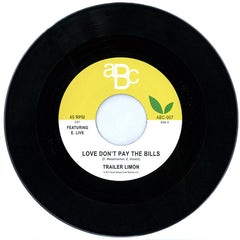 Trailer Limon - Love Don't Pay The Bills / Dancing With Somebody 7-Inch