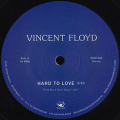 Vincent Floyd - Hard To Love 10-Inch