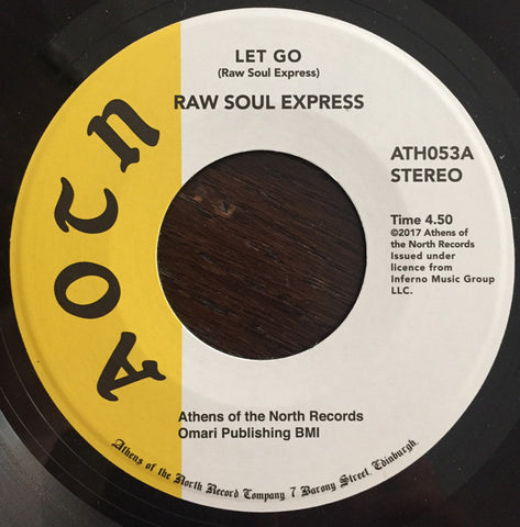 Raw Soul Express - Let Go 7-Inch