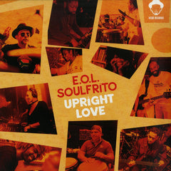 E.O.L. Soulfrito - Upright Love 12-Inch