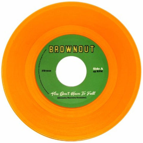 Brownout - You Don't Have To Fall / Super Bright 7-Inch