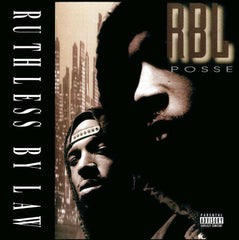 R.B.L. Posse - Ruthless By Law 2LP
