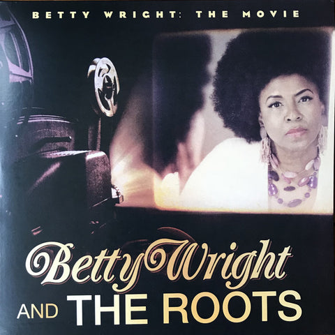 Betty Wright And The Roots 2LP