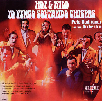 Pete Rodriguez And His Orchestra - Hot & Wild LP