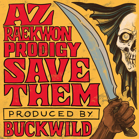 AZ, Raekwon, Prodigy - Save Them 7-Inch