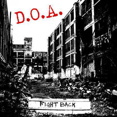 D.O.A. - Fight Back LP