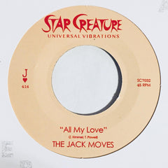 The Jack Moves - All My Love 7-Inch