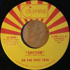 On The Spot - Suction 7-Inch