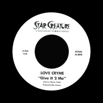 Love Cryme - Give It 2 Me 7-Inch