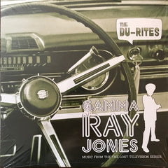 The Du-Rites - Gamma Ray Jones LP