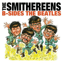 The Smithereens - B-Sides The Beatles LP