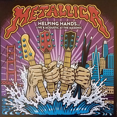 Metallica - Helping Hands...Live & Acoustic At The Masonic 2LP