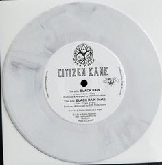Citizen Kane - Black Rain 7-Inch (White Vinyl)