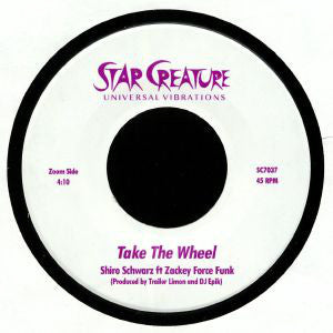 Shiro Schwarz - Take The Wheel 7-Inch