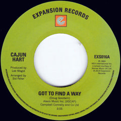 Cajun Hart - Got To Find A Way 7-Inch