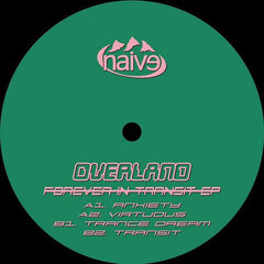 Overland - Forever In Transit EP