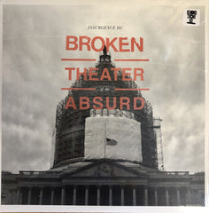 Insurgence DC - Broken In The Theater of the Absurd LP