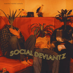 Social Deviantz - Essential Mental Nutrients LP