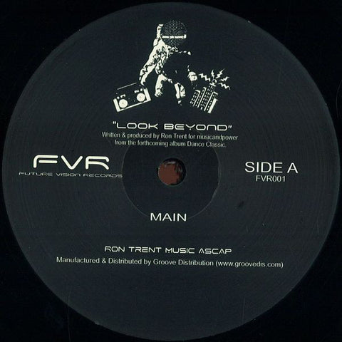 Ron Trent - Look Beyond 12-Inch