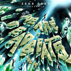 Zeds Dead - We Are Deadbeats Vol 4 2LP