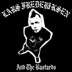 Lars Frederiksen & The Bastards - Lars Frederiksen & The Bastards LP