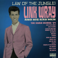 Link Wray And His Ray Men - Law Of The Jungle (The Swan Demos '64) LP