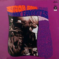 Senor Soul - Plays Funky Favorites LP