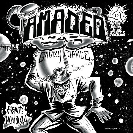 Amadeo 85 feat Moniquea - Galaxy Dance 7-Inch