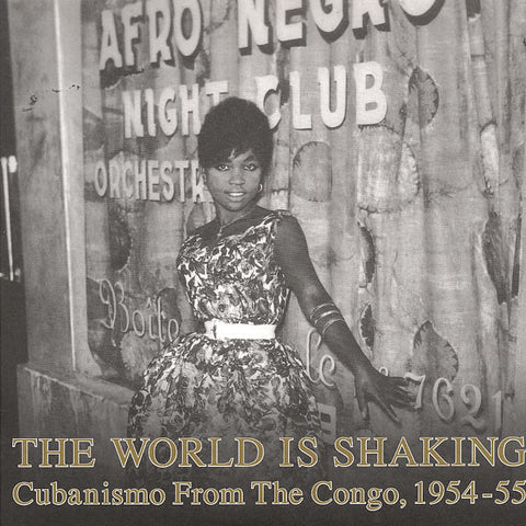 The World Is Shaking:  Cubanismo From The Congo 2LP